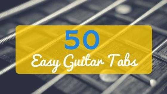 50 Easy Guitar Tabs