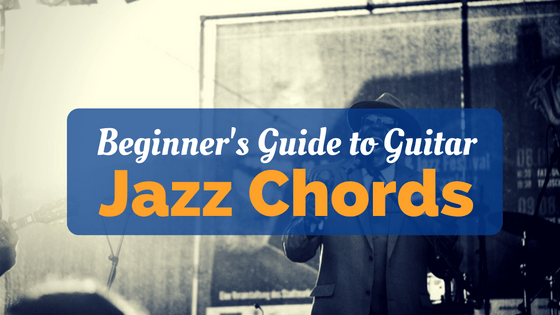 Jazz Chord Progressions – Intro Lesson For All Guitarists
